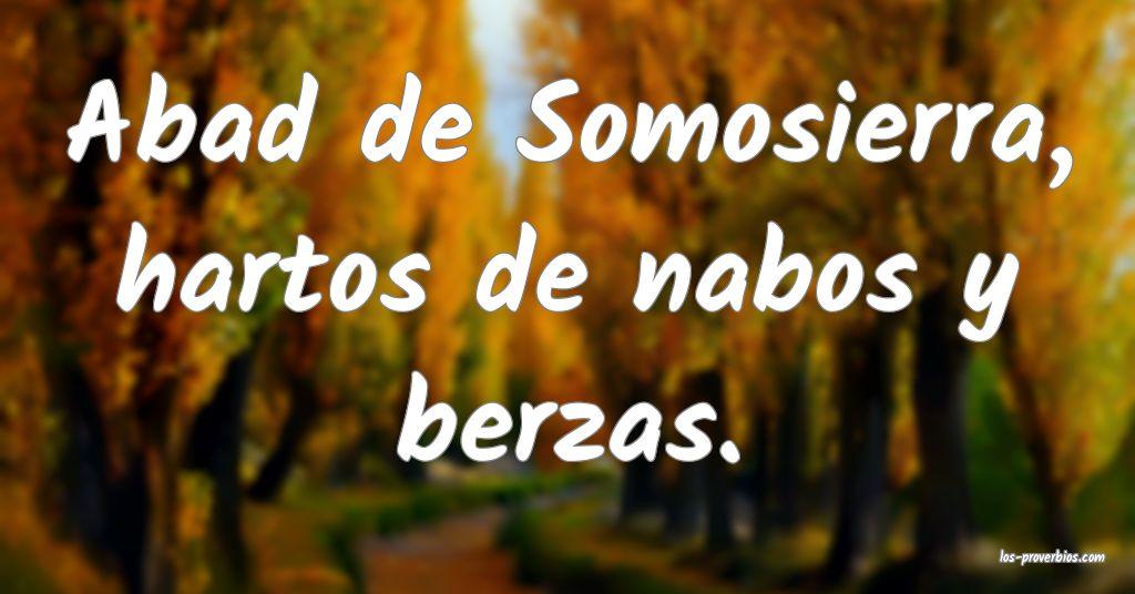Abad de Somosierra, hartos de nabos y berzas.