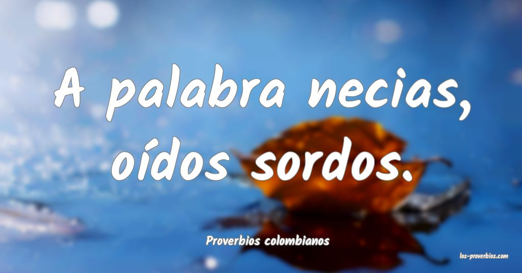Proverbios colombianos