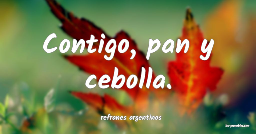 refranes argentinos