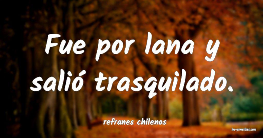 refranes chilenos