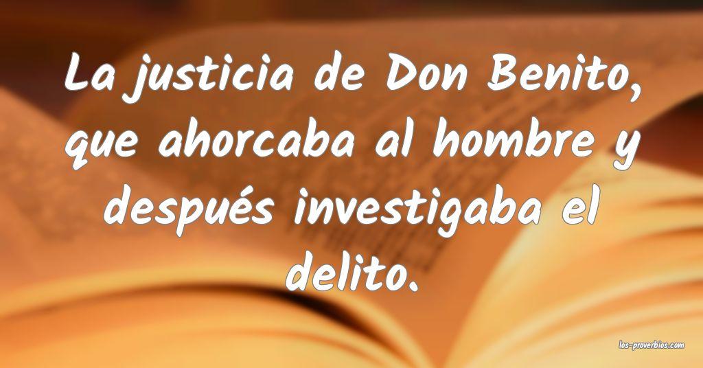 La justicia de Don Benito, que ahorcaba al hombre y después investigaba el delito.