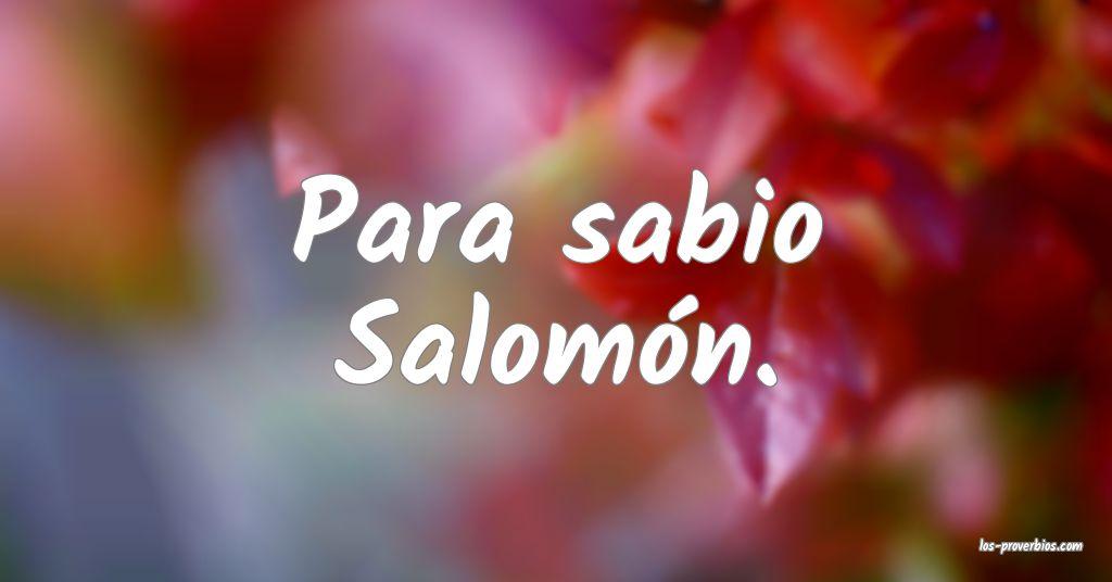 Para sabio Salomón.