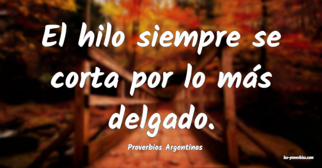 Proverbios Argentinos