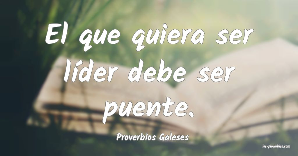 Proverbios Galeses