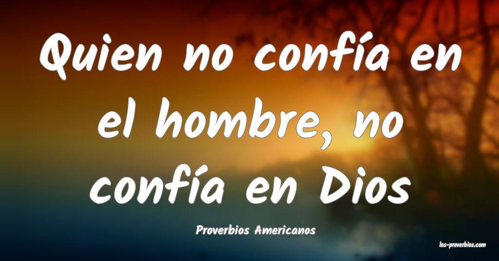 Proverbios Americanos