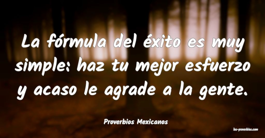Proverbios Mexicanos
