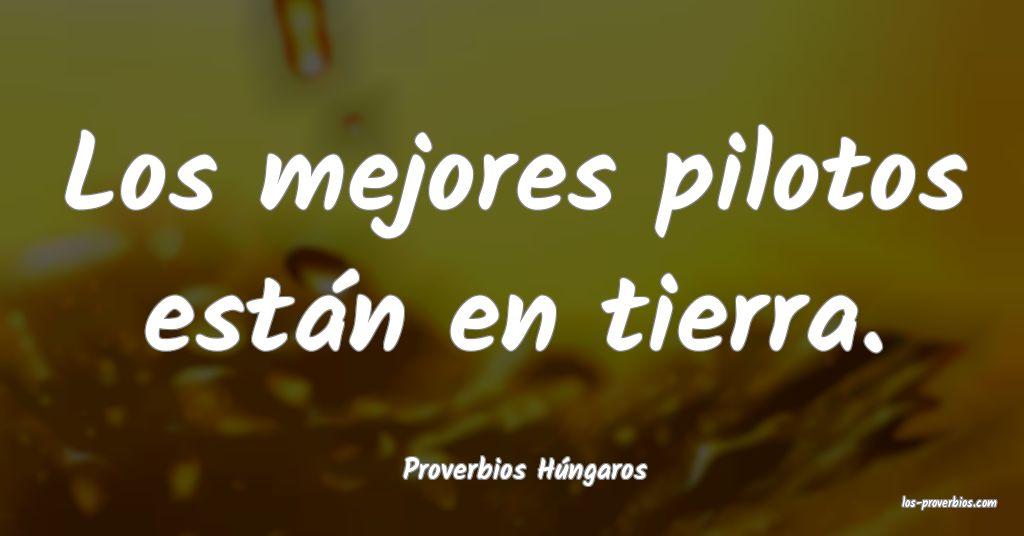 Proverbios Húngaros