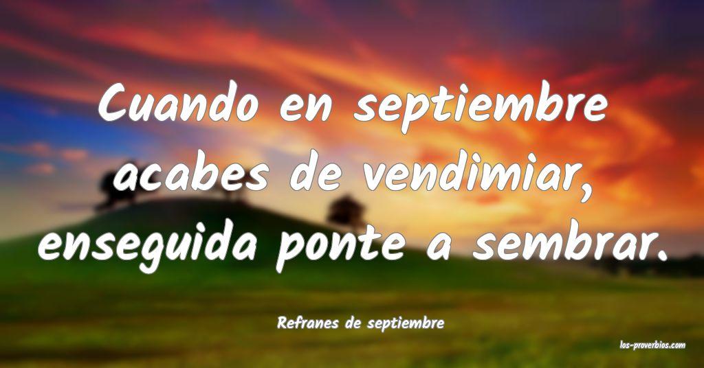 Refranes de septiembre